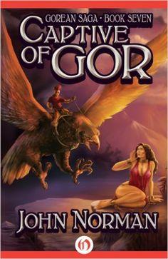 Blood brothers of gor gorean saga book 18 kindle edition by amazon captive of gor gorean saga book 7 ebook john fandeluxe Epub