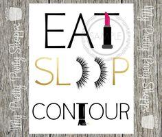 8x10 Printable Eat Sleep Contour Glam Room by MyPrettyPartyShoppe