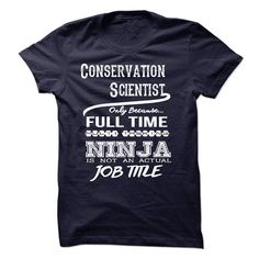 (Tshirt Great) Ninja Conservation Scientist T-Shirt [TShirt 2016] Hoodies, Tee Shirts