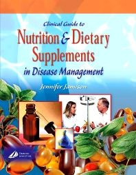 Clinical Guide to Nutrition & Dietary Supplements in Disease Management [recurs electrònic] / Jennifer R. Jamison Jamison, Jennifer R. Edinburgh : Churchill Livingstone, c2003