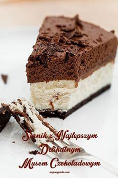 Cheesecake with chocolate mousse Polish Desserts, Polish Recipes, Sweet Recipes, Cake Recipes, Dessert Recipes, Chocolate Slim, Cheap Easy Meals, Best Food Ever, Cupcake Cakes