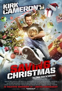 Checkout the movie 'Kirk Cameron's Saving Christmas' on Christian Film Database: http://www.christianfilmdatabase.com/review/kirk-camerons-saving-christmas/