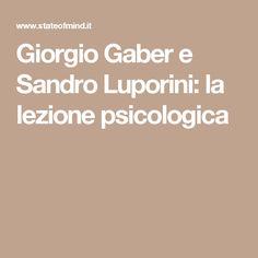 Giorgio Gaber e Sandro Luporini: la lezione psicologica