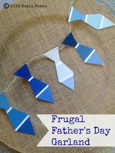 Frugal Father's Day Tie Garland Made with Paint Chips - Use this tutorial to create an easy Father's Day garland with paint chips.