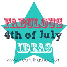 Fabulous 4th of July Craft Ideas!