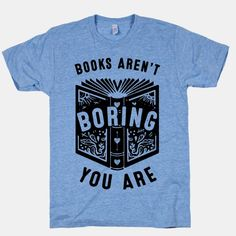 Books Aren't Boring, You Are: Don't confuse my lack of attention in you for…