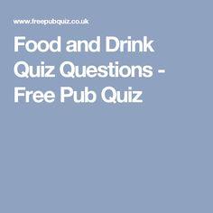 Food and Drink Quiz Questions - Free Pub Quiz