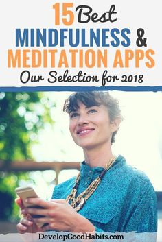 15 Best Mindfulness and Meditation Apps (Our Selection for 2018)