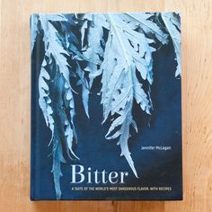 The book: Bitter by Jennifer McLagan   	 The angle: Challenge your palate — talk a walk on the bitter side.   	 Recipes for right now: Radicchio and Pumpkin Risotto, Homemade Tonic Water, Campari-Glazed Veal Chops, Cardoon Beef Tagine, Tarragon Roasted Celery, Lamb with Dark Chocolate Pepper Suce   	 Who would enjoy this book? Anyone who regularly orders a Negroni.