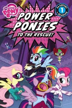 Spike and the ponies--Twilight Sparkle, Pinkie Pie, Fluttershy, Rainbow Dash, Rarity, and Applejack--are pulled into a comic-book world and must defeat an evil mare! Can they save the day?