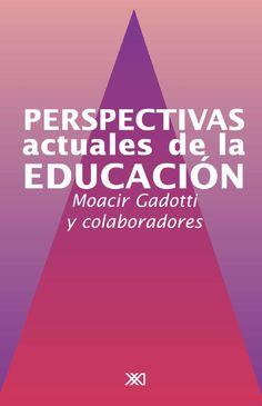 Perspectivas actuales de la educacion. DIDACTICA APRENDIZAJE  PEDAGOGIA  EDUCACION