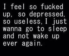 When feeling depressed More
