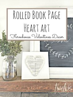 Rolled Book Page Heart Art-Farmhouse Valentines Decor