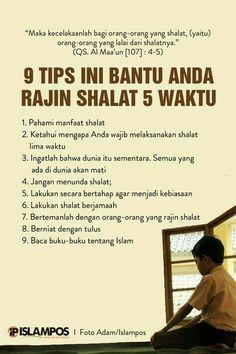 Tips Ini Bantu Anda Rajin Shalat 5 Waktu 1 Hijrah Islam, Doa Islam, Reminder Quotes, Self Reminder, Quran Quotes Inspirational, Motivational Words, Moslem, Islamic Quotes Wallpaper, Religion Quotes