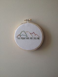 """Cross Stitch Ideas The Mountains Are Calling - Cross Stitch - """"The mountains are calling and I must go"""" - John MuirThis piece comes framed in a embroidery hoop.Please allow up to a week to prepare and ship out to you Learn Embroidery, Cross Stitch Embroidery, Embroidery Patterns, Hand Embroidery, Cross Stitch Patterns, Crochet Cross, Embroidery Techniques, Cross Stitching, Mountains"""