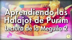 0105: Todas las Clases / Lectura de la Meguila 2 - Aprendiendo las Halaj...