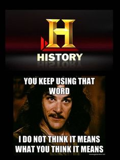 History Channel Meme Awesome 22 Ideas - Funny - Welcome Haar Design History Channel Meme, History Jokes, Funny History, Downton Abbey, Starwars, History Major, Art History, Drama, Cosplay Anime