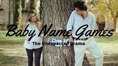 Baby Name Games: The Unexpected Drama