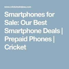 Smartphones for Sale: Our Best Smartphone Deals | Prepaid Phones | Cricket #PrepaidPhones