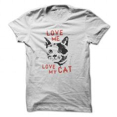 Love Me Love my Cat blackred LIMITED TIME ONLY. ORDER NOW if you like, Item Not Sold Anywhere Else. Amazing for you or gift for your family members and your friends. Thank you! #humor #shirts