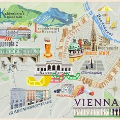 Map of Vienna - Anna Simmons Travel Maps, Travel Posters, Travel Destinations, Vienna Map, World Map Decor, Pictorial Maps, Travel Crafts, Tourist Map, Vienna Austria