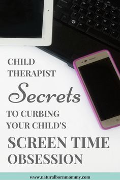 Is your child obsessed with electronic devices? Check out these child therapist tips to help reduce your kid's screen time obsession. Click here to also get a free course on dealing with tantrums as well!