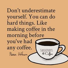 Coffee Quotes Funny And Real Coffee Coffee All 65 And Coffee Break Funny Quotes Coffee Wine, Coffee Talk, How To Make Coffee, Coffee Is Life, I Love Coffee, Coffee Break, My Coffee, Coffee Drinks, Morning Coffee