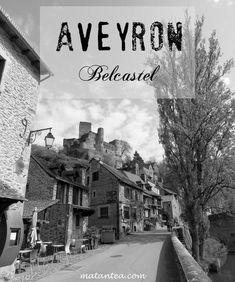 Aveyron: visite de Belcastel Road Trip, Blog Voyage, Europe, Outdoor, France Travel, France Vacations, Bridge, Castles, Viajes