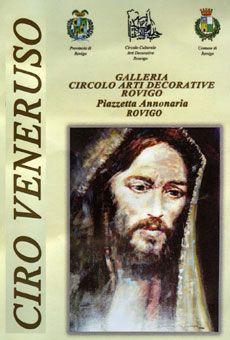 Ciro Veneruso Sacro e profano 23 maggio - 5 giugno 2015 Galleria Circolo Arti Decorative Rovigo (RO)