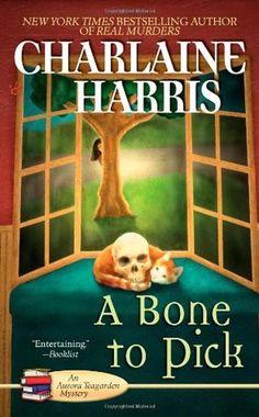 A Bone to Pick (Aurora Teagarden #2) by Charlaine Harris