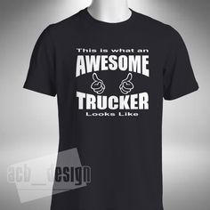 Awesome Trucker T-Shirt Various Colours and Sizes Funny Lorry Scania V8 Driver