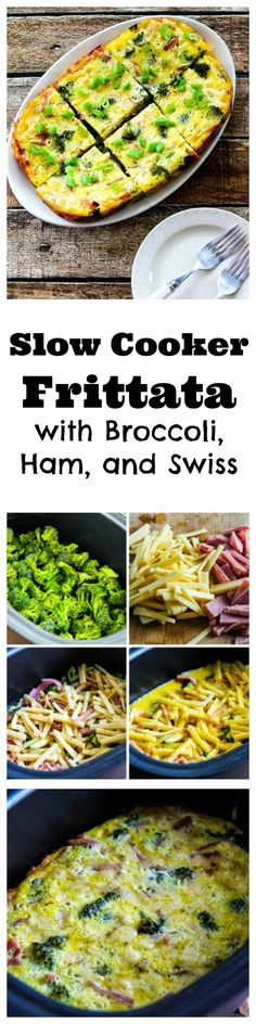 This Slow Cooker Frittata with Broccoli, Ham, and Swiss is perfect for any weekend morning when you want to let the slow cooker make breakfast.  This cooks in a couple of hours while you're going to church, reading the paper, or having a workout!  [from KalynsKitchen.com]
