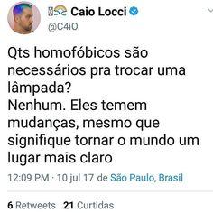 Homofóbicos e seus medos de mudança. #Pride #GayPride #Jampa #JoãoPessoa #PB #LGBT #LGBTPride #InstaPride #Instagay #Color #Travesti #Transexual #Dragqueen #Instadrag #Aligagay #Sitegay #SiteLGBT #Love #Gaylove
