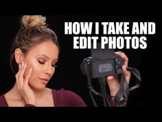 How I Take and Edit Makeup Photos - FACETUNE / ENLIGHT TUTORIAL - YouTube