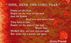 """Ione, Dead the Long Year"" By  Ezra Pound"