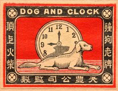 Vintage Japanese Matchbox Art / Dog and Clock sounds like one of those British pub names where they put together weird combinations, like The Frog and Nightgown (actual pub) Vintage Packaging, Vintage Labels, Vintage Items, Retro Poster, Vintage Posters, Japanese Design, Japanese Art, Illustrations, Illustration Art