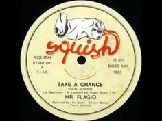 MR. FLAGIO - Take a chance. (Italo Disco 1983)
