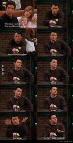 Typical Joey! :D