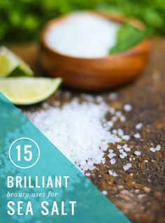 Do you know about the brilliant beauty uses for sea salt? Here's 15 of them to start you up.
