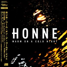 Honne [ Warm on a Cold Night ]