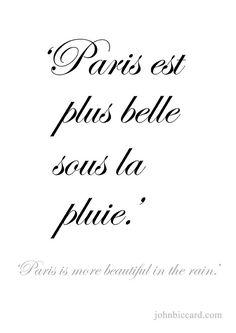 ♔ 'Paris is more beautiful in the rain.'