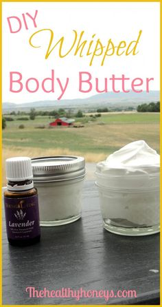 DIY Whipped Body Butter. All natural, great for your skin. - The Healthy Honeys