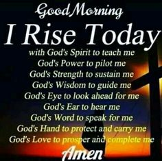ideas quotes good morning love christ for 2019 Good Morning Images, Good Morning God Quotes, Good Morning Inspirational Quotes, Morning Greetings Quotes, Inspirational Prayers, Good Morning Love, Good Morning Messages, Good Morning Wishes, Morning Sayings