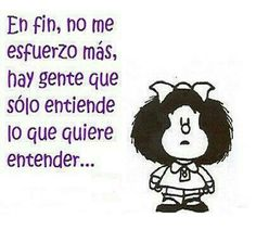 Mafalda is always on point by midnightwitch Mafalda Quotes, Magic Words, Spanish Quotes, Some Words, Decir No, Favorite Quotes, Funny Quotes, Snoopy, Jokes