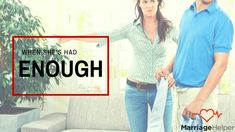"""What to do when your spouse has """"had enough""""."""