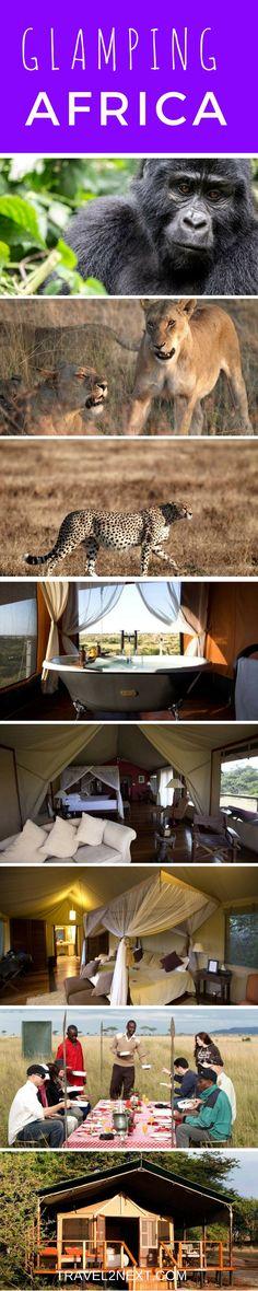 Glamping in Africa - Kenya, Tanzania and Uganda.