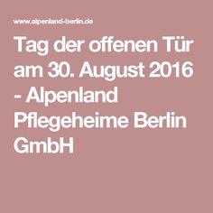 Tag der offenen Tür am 30. August 2016 - Alpenland Pflegeheime Berlin GmbH
