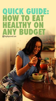Quick Guide: How to Eat Healthy on Any Budget