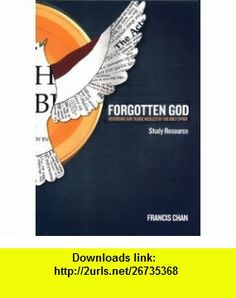 Forgotten God DVD Study Resource (9780781403221) Francis Chan , ISBN-10: 0781403227  , ISBN-13: 978-0781403221 ,  , tutorials , pdf , ebook , torrent , downloads , rapidshare , filesonic , hotfile , megaupload , fileserve