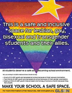 Free: GLSEN's Safe Space poster shows LGBT youth your classroom is a safe place for them to be themselves: http://glsen.org/safespace